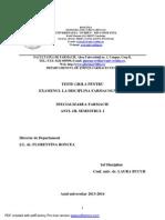 Teste Grila Farmacognozie - 2013-2014, Sem. I - SITE