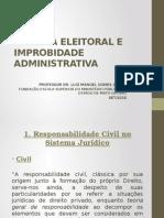 Sistema Eleitoral e Improbidade Administrativa