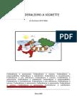 Il Federalismo a Vignette