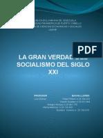 la gran verdad  del socialismo del siglo xxi