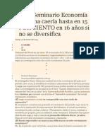 5_Bruno Seminario Economía peruana caería hasta en 15 POR CIENTO en 16 años si no se diversifica_1120.doc