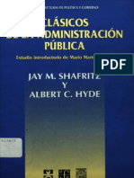 White, Leonard. Introducción Al Estudio de La Administración Pública en Shafritz, Jay y Hyde, Albert. Clásicos de La Administración Pública, México, FCE, 1999.