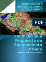 ZONIFICACION Y EQUIPAMIENTO DE LA CIUDAD DE HUANUCO.pptx