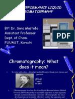 High Performance Liquid Chromatography-hplc by Dr. Sana Mustafa