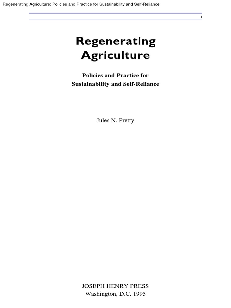 Regenerating Agriculture: Policies and Practice for Sustainability and Self-Reliance