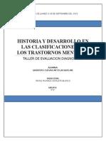 Historia y Desarrollo en Las Clasificaciones de Los Trastornos Mentales