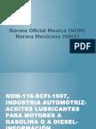 Norma Oficial Mexica (NOM) y Norma Mexicana (NMX)