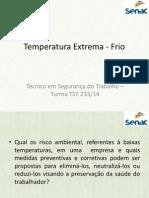 Temperatura Extrema - Frio