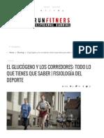 El Glucógeno y Los Corredores_ Todo Lo Que Tienes Que Saber _ Fisiología Del Deporte _ Runfitners