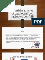 Consideraciones Odontologías Con Pacientes Con VIH