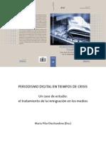 Periodismo Digital en tiempos de crisis, investigación dirigida por Maria Pilar Diezhandino Nieto