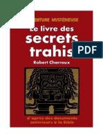 Le Livre Des Secrets Trahis - Robert Charroux