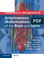 Comprehesive managment of Arteriiovenous malformations of the Brain and Spine