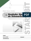 4 - Vendedor Operdaror de Telemarketing