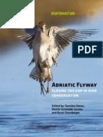 Adriatic Flyway 2009