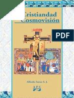 Cristiandad y Su Cosmovision, La - Alfredo Saenz