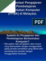 Implementasi Pengajaran Dan Pembelajaran Berbantukan Komputer (PPBK