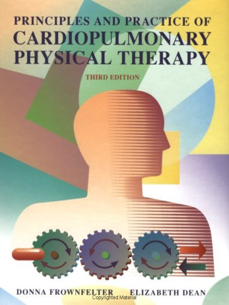 Glenview california physical therapy - Principles_and_practice_of_cardiopulmonary_physical_therapy__3rd_edition Pdf