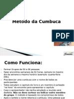Método Da Cumbuca