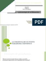Urgencia de un nuevo paradigma cient-¢Ã-fico