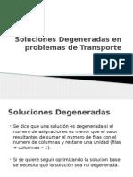 Soluciones Degeneradas en Problemas de Transporte