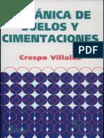 1. Mecanica de Suelos y Cimentaciones_Crespo Villalaz_2004