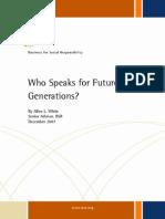 White, Who Speak for Future-Generations