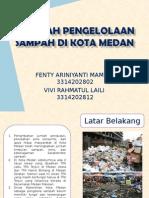 Masalah Pengelolaan Sampah di Kota Medan.ppt