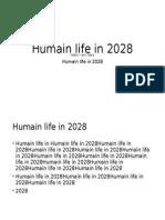 Human Life in 2028