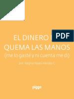 eBook El Dinero Me Quema Las Manos Piggo