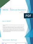 MBONE – Multicast Backbone