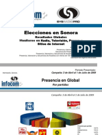 Elecciones en Sonora CAMPAÑA (3 Abril al 1 Julio) Resultados Globales