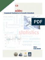Estadistica en La Investigación Competencia Transversal en