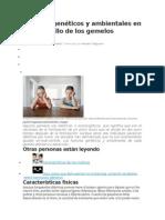 Factores Genéticos y Ambientales en El Desarrollo de Los Gemelos Idénticos