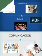 TALLER 2 . Comunicación