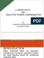 reactivepowercompensationbyprajnyapriyadarshinimishra-121126042602-phpapp01