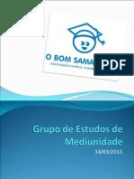 Educação Mediúnica 1 - 13MAR2011