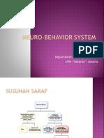 Neuro-Behavior System 1