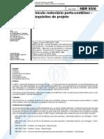 NBR 9500 - NB 1044 - Veículo Rodoviário Porta-conteiner - Requisitos de Projeto