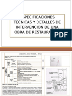 Especificaciones Técnicas y Detalles de Intervencion de Una Obra de Restauración