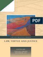 Amalia Amaya and Ho Hock Lai, Law, Virtue and Justice (2013)