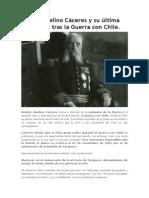 Andrés Avelino Cáceres y Su Última Entrevista Tras La Guerra Con Chile