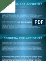Condena Por Accidente