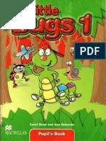 Little Bugs1 Pupil's Book