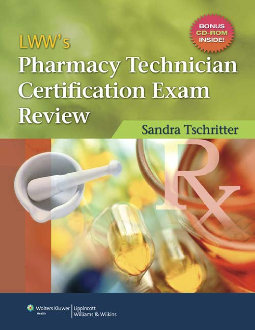 Lwws Pharmacy Technician Certification Exam Review Lippincott