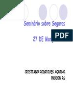 11h30 - 1 Cristiano R Aquino - Procon-RS