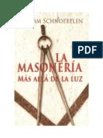 Masoneria, Mas Alla de La Luz, William Schnoebelen.