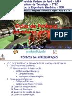 Sistemas Térmicos II - Ciclos de Potência - Geradores de Vapor