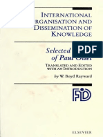 International Organisation and Dissemination of Knowledge.. - Selected Essays Og Paul Ptlet.