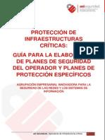 PROTECCIÓN DE INFRAESTRUCTURAS CRÍTICAS GUÍA PARA LA ELABORACIÓN DE PLANES DE SEGURIDAD DEL OPERADOR Y PLANES DE PROTECCIÓN ESPECÍFICA
